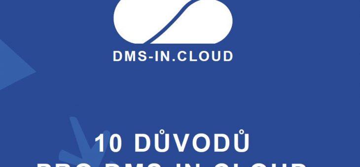 10 důvodů pro DMS-IN.CLOUD